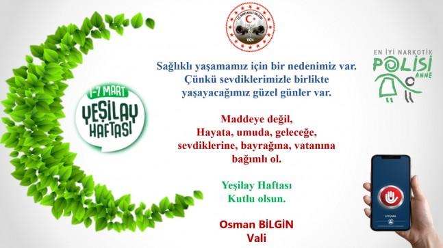 """Vali Bilgin """"Yeşilay Haftasını"""" kutladı"""
